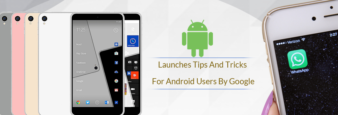 Google Tips and Tricks for Android users