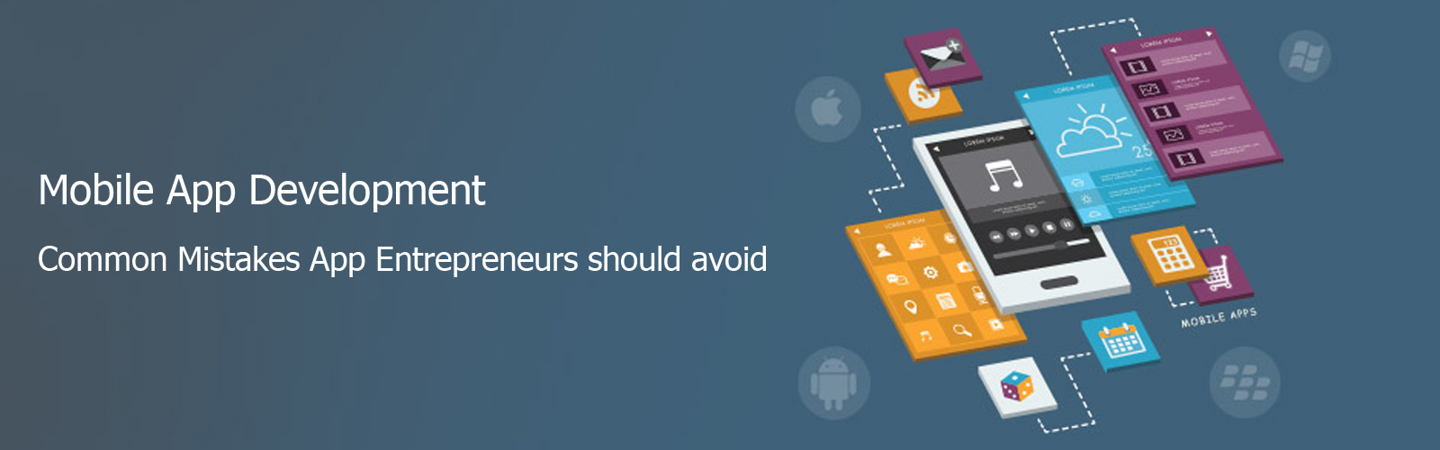 Mistakes App Entrepreneurs should avoid