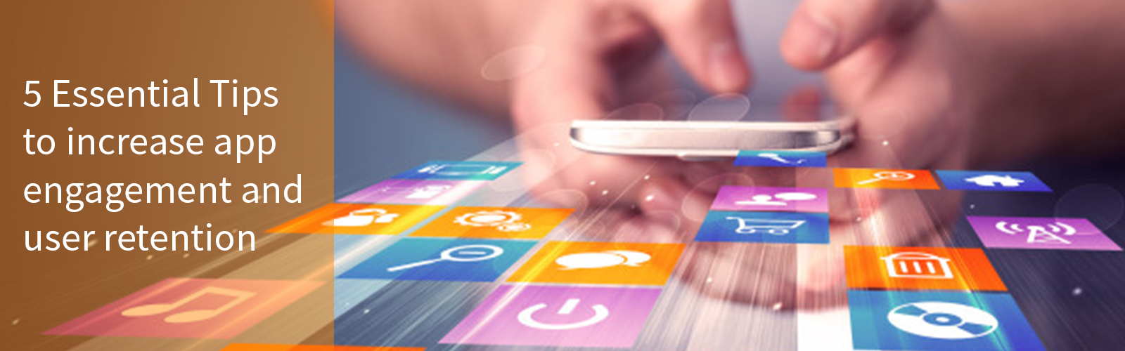Tips to Increase App Engagement